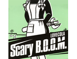 "Scary B.O.O.M. ‎""Lovecola"" (Бомба-Питер)"