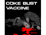 "7"" Coke Bust / Vaccine (Refuse Records)"