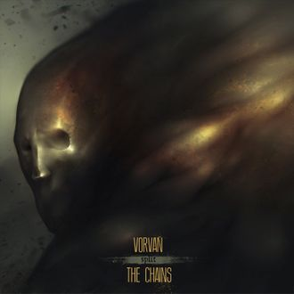 The Chains / Vorvan (Opposing Music / Unlock Yourself Records)