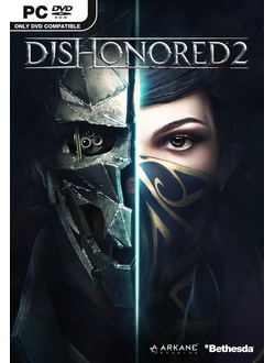 DIshonored 2 [STEAM] (PC) КЛЮЧ