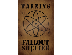 "Плакат ""Warning Fallout Shelter"""