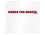 "7"" Names For Graves ""Version 2.1"" (Refuse Records)"