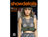 SHOWDETAILS MILANO WOMEN COLLECTIONS Spring-Summer 2016 ИНОСТРАННЫЕ ЖУРНАЛЫ О МОДЕ