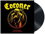 CORONER Punishment for decadence LP