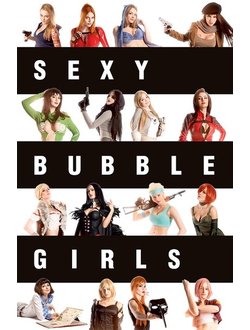 Sexy BUBBLE Girls