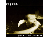 "Regres. ""Punk rock pozytyw"" (Refuse Records)"