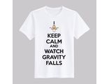 "Футболка ""Keep calm and watch Gravity Falls"""