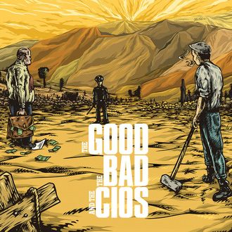 Cios ‎«The Good The Bad And The Cios» (No Justice Records / Pasidaryk Pats / Street Influence / Warsaw Punk / x161x Records)