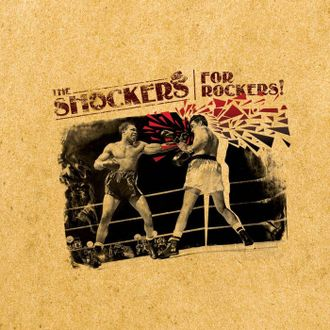 "The Shockers ""For rockers!"" (Rumble Fish Records)"