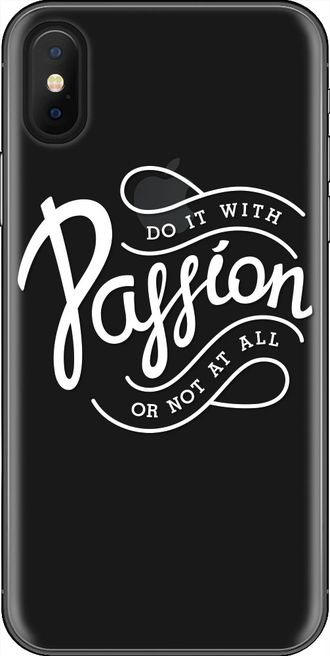 DO IT PASSION OR NOT AT ALL