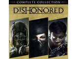 Dishonored The Complete Collection  (цифр версия PS4) RUS
