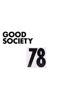 Good Society: #78 EVERY DAY