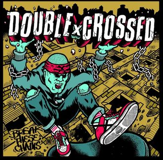 "7"" Double X Crossed ""Break these chains"" (Paranoid Records)"