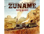 "Zuname ""Поезд на Юму"" (Rise And Fall Records / Rumble Fish Records)"