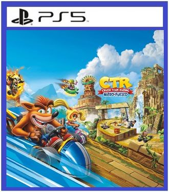 Crash Team Racing Nitro-Fueled (цифр версия PS5 напрокат) 1-4 игрока