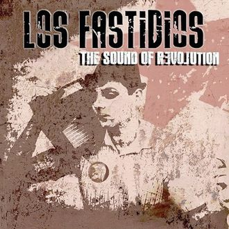 "LP Los Fastidios ""The sound of revolution"" (Casual Records / East Beat Records / KOB Records)"