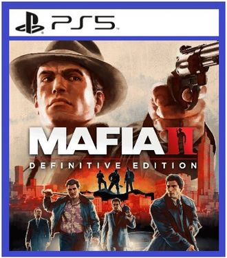 Mafia II: Definitive Edition (цифр версия PS5) RUS