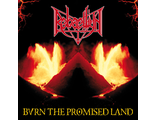 Rebaelliun - Burn The Promised Land LP