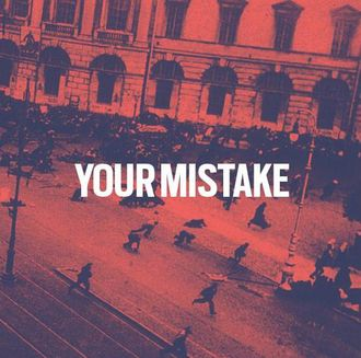 "7"" Your Mistake (Paranoid Records)"