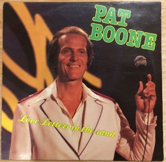Pat Boone. Love letters in the sand