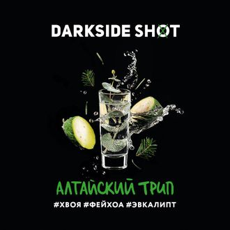 DARKSIDE SHOT 30г - АЛТАЙСКИЙ ТРИП (хвоя/фейхоа/эвкалипт)