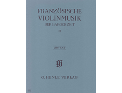 French Violin Music of the Baroque Era Volume II