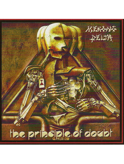 Mekong Delta - The Principle Of Doubt CD