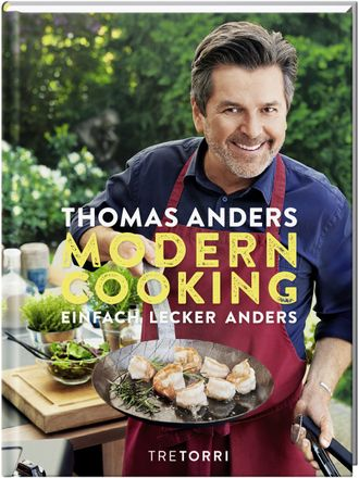 Thomas Anders Modern Cooking Einfach, Lecker, Anders Book Иностранные книги о музыке, Intpressshop