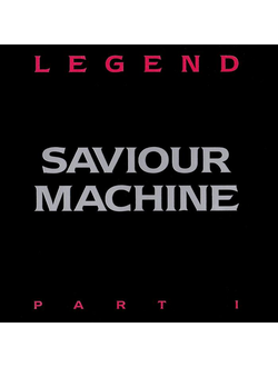SAVIOUR MACHINE Legend part I 2LP