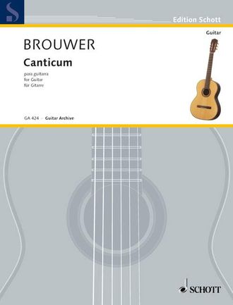 Brouwer, L: Canticum for Guitar