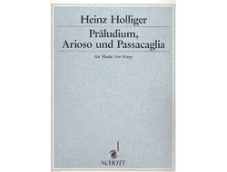 Holliger Prelude, Arioso and Passacaglia for Harp