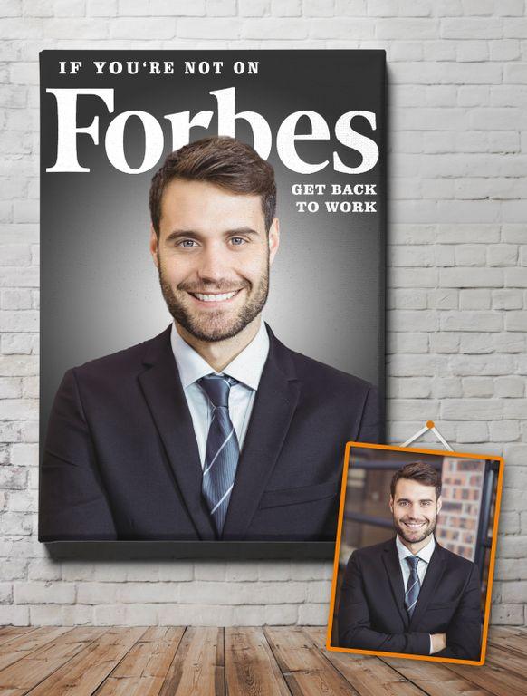 """Мотиватор """"Если ты не на обложке Forbes, продолжай работать"""" от 1 990 руб"""