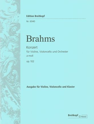 Brahms: Concerto a-moll for Violin, Cello and Orchestra op. 102, piano reduction