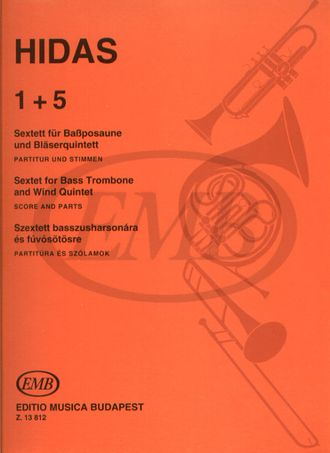 "Hidas, Frigyes ""1+5"" Sextet for Bass Trombone and Wind Quintet"