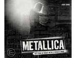 Metallica The Story of Heavy Metal's Biggest Band Book ИНОСТРАННЫЕ КНИГИ, INTPRESSSHOP