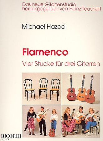 Hazod: Flamenco 4 pieces for 3 Guitars