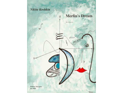 Nikita Koshkin - Merlin's Dream  for Guitar