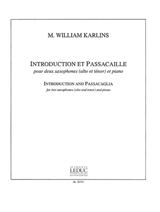 Karlins, M. William Introduction et passacaille pour 2 saxophones (alto et tenor) et piano