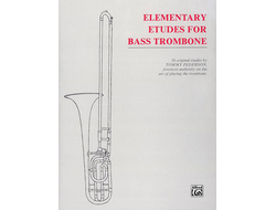 Tommy Pederson: Elementary Etudes For Bass Trombone