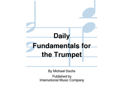 Sachs M: Daily Fundamentals For Trumpet