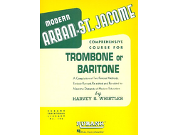 Arban,  Modern Arban-St. Jacome - a comprehensive  Course : for trombone (baritone)
