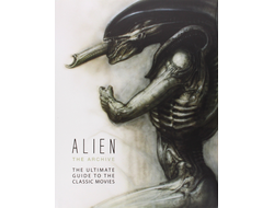 Alien the Archive The Ultimate Guide to the Classic Movies Giger ИНОСТРАННЫЕ КНИГИ