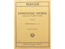 Mahler, G: Symphonic Works for Trumpet Vol. 1  Symphonies 1-3 (complete trumpet parts)