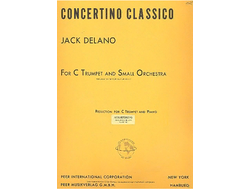 Delano, Jack Concertino classico for C trumpet and small orchestra : for trumpet and piano