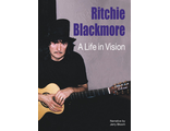 Ritchie Blackmore A Life In Vision Book Иностранные книги, Intpressshop