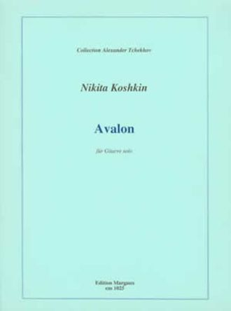 Koshkin Nikita: Avalon for Guitar