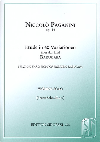 Paganini - Etude in 60 Variationen of the song 'Barucaba' for violine solo