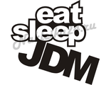 Наклейка на авто Eat sleep JDM