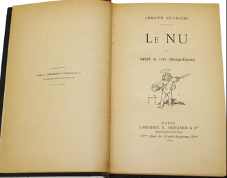 Armand Silvestre. Le NU au salon de 1895 (Champs – Elysees). Paris: Librairie E.Bernard & Co., 1895.