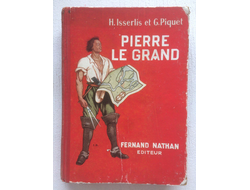 Pierre Le Grand. Isserlis, H.; Piquet, G.